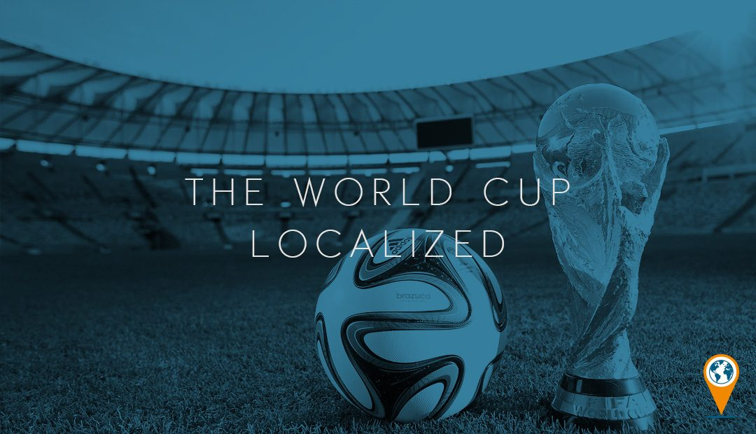 The World Cup Localized